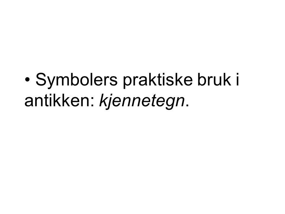 Symbolers praktiske bruk i antikken: kjennetegn.