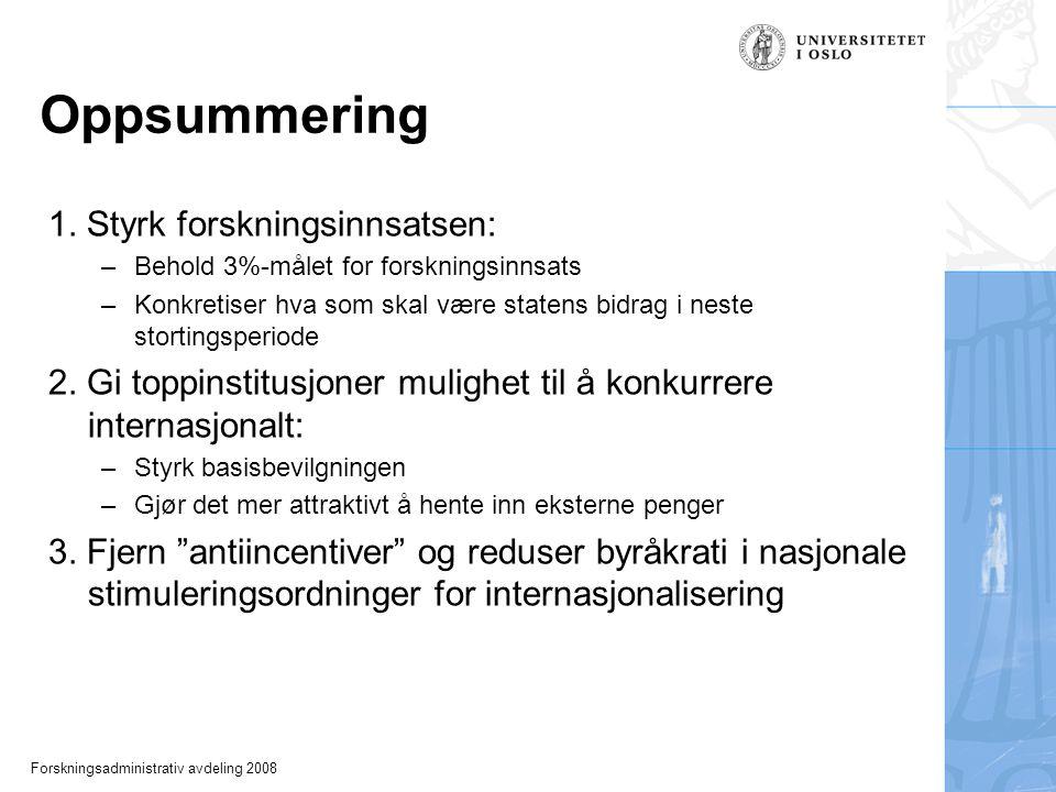 Forskningsadministrativ avdeling 2008 Oppsummering 1.