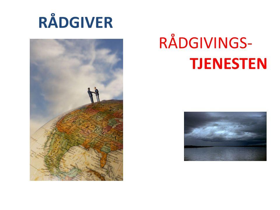 RÅDGIVER RÅDGIVINGS- TJENESTEN