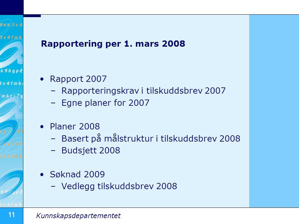 11 Kunnskapsdepartementet Rapportering per 1.
