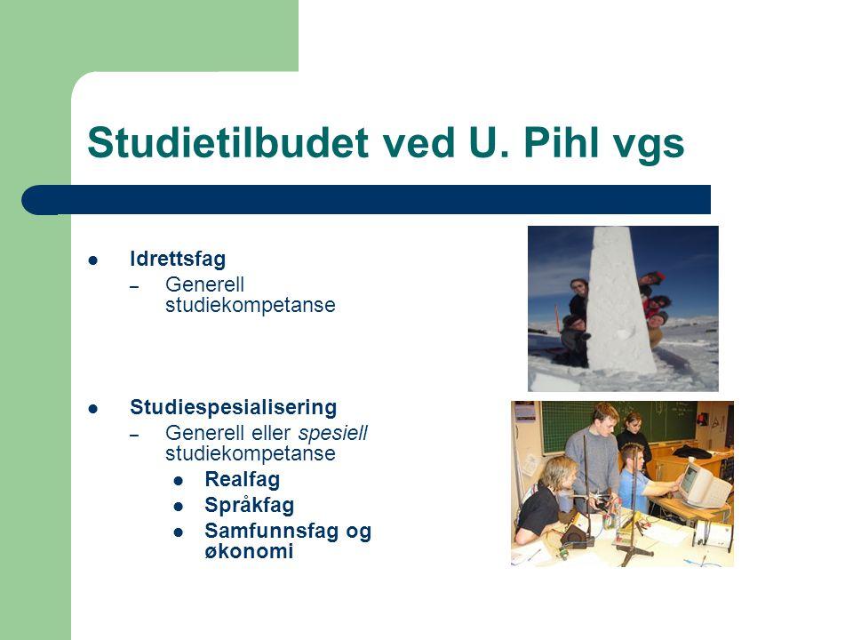Idrettsfag – Generell studiekompetanse Studiespesialisering – Generell eller spesiell studiekompetanse Realfag Språkfag Samfunnsfag og økonomi Studiet