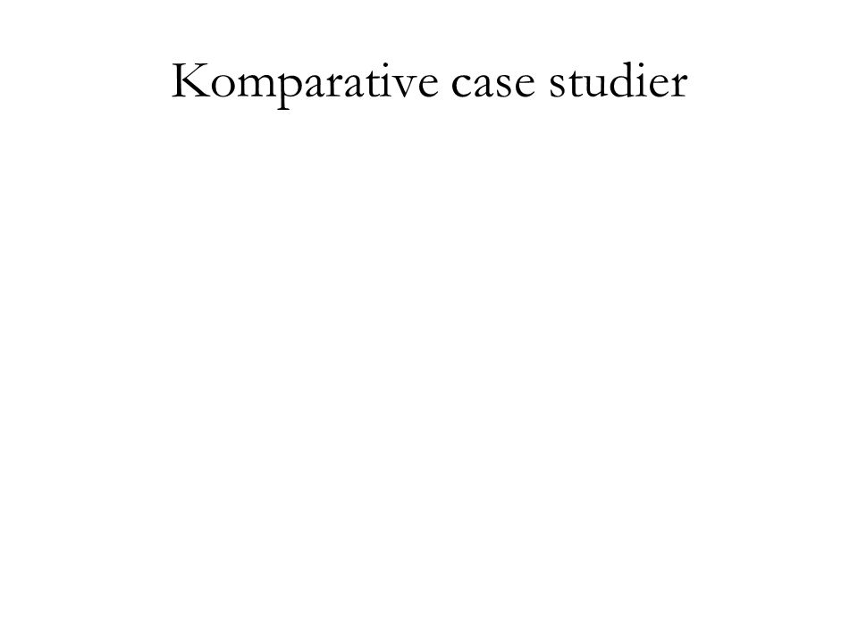 Komparative case studier