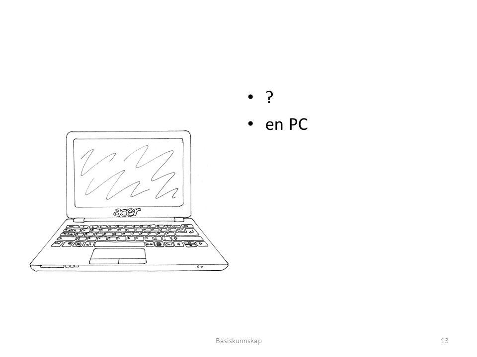 ? en PC Basiskunnskap13