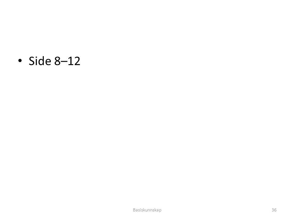 Side 8–12 Basiskunnskap36
