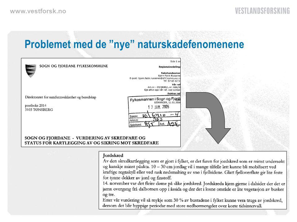 """www.vestforsk.no Problemet med de """"nye"""" naturskadefenomenene"""