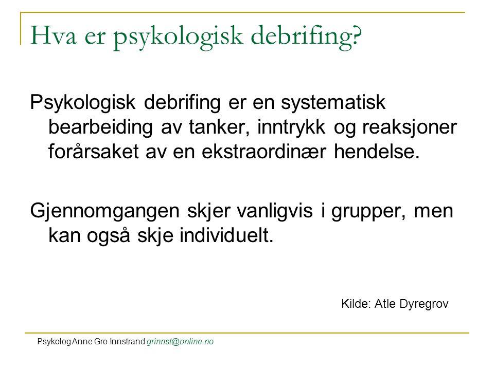 Hva er psykologisk debrifing.