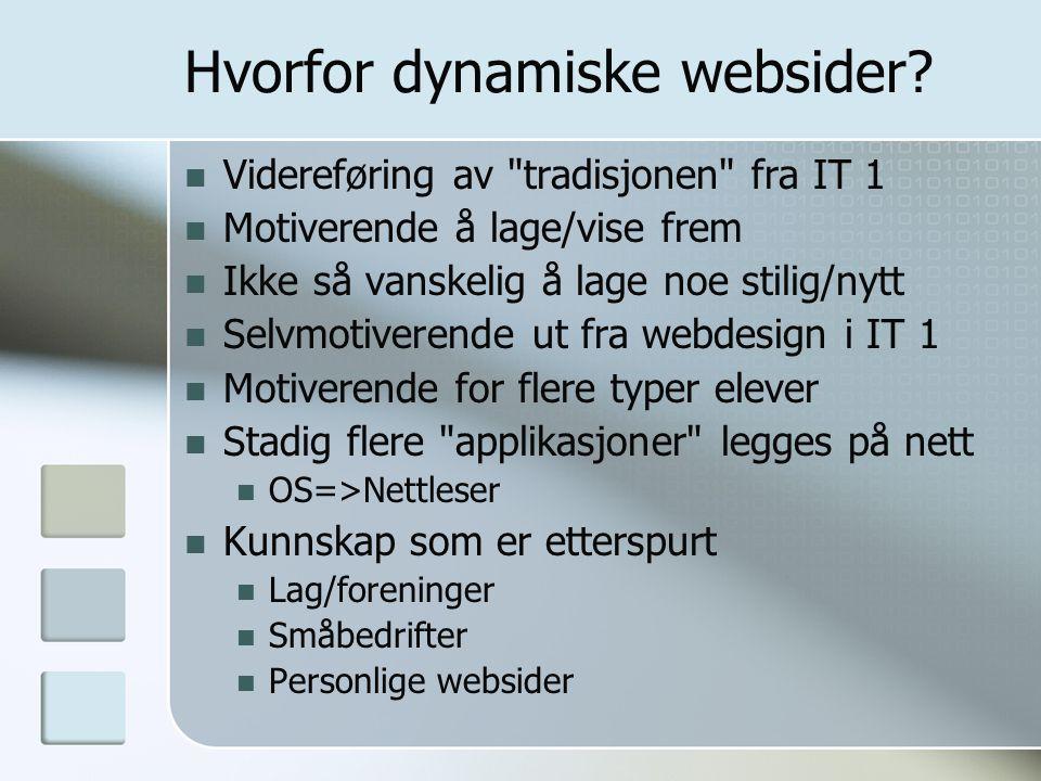 Hvorfor dynamiske websider? Videreføring av