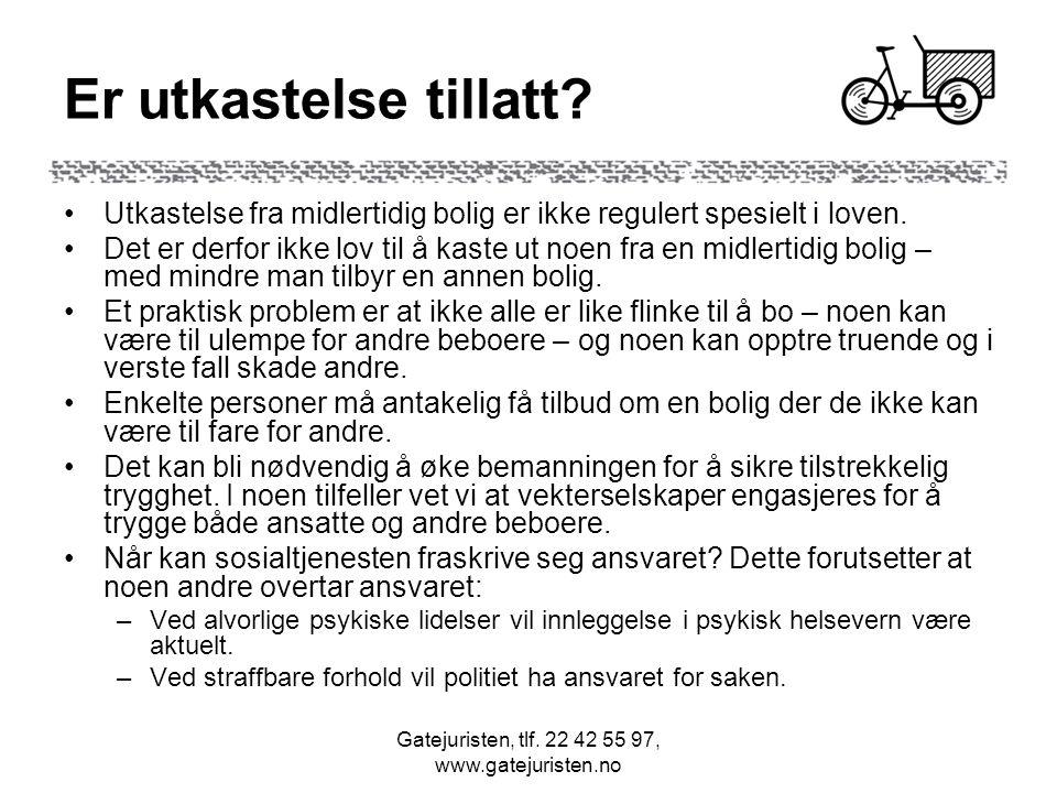 Gatejuristen, tlf.22 42 55 97, www.gatejuristen.no Er utkastelse tillatt.