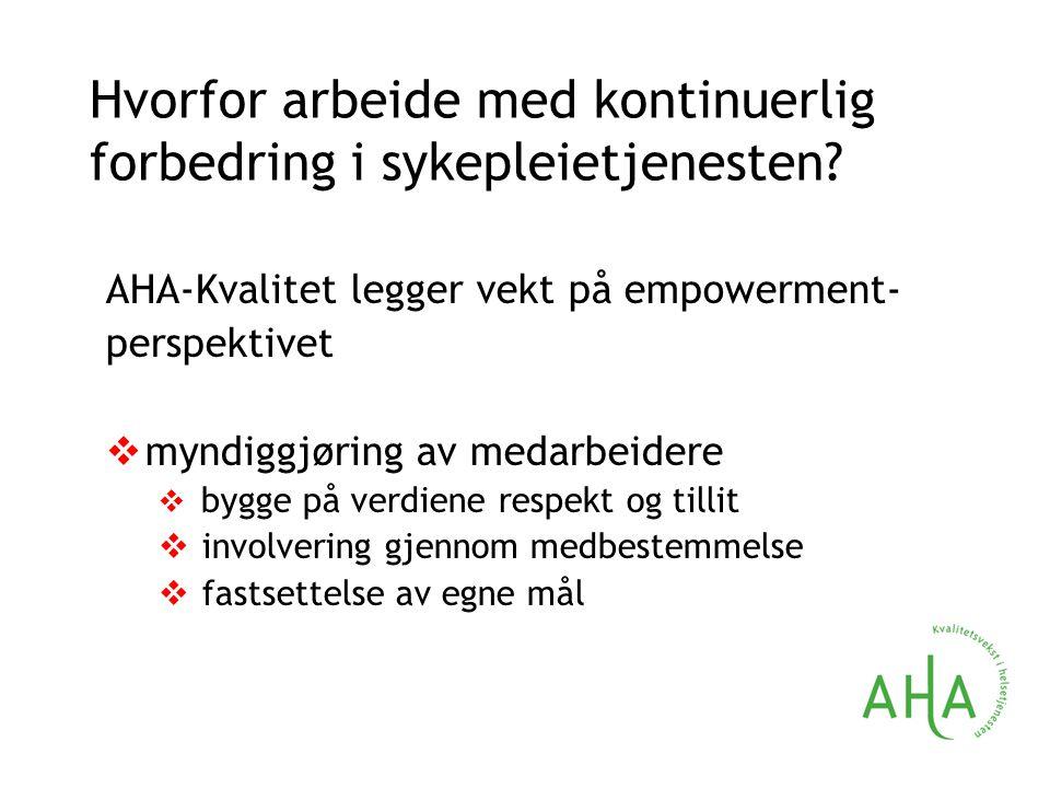 Eksempel påher – Eksempel på arbeidsgrupåmyndiggjøring av medarebomedarbeidere gjennom bruk av kvalitets- forbedring.