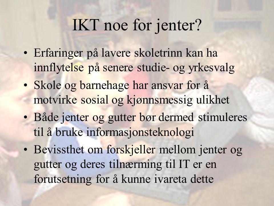 Noe for jenter? Giæver - Øgrim Jenters premisser?
