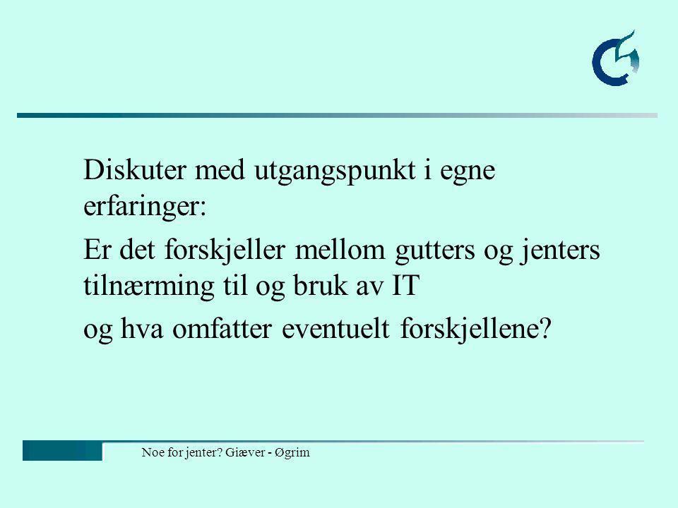 Noe for jenter Giæver - Øgrim Innhold Forskjeller Forklaringer Tiltak