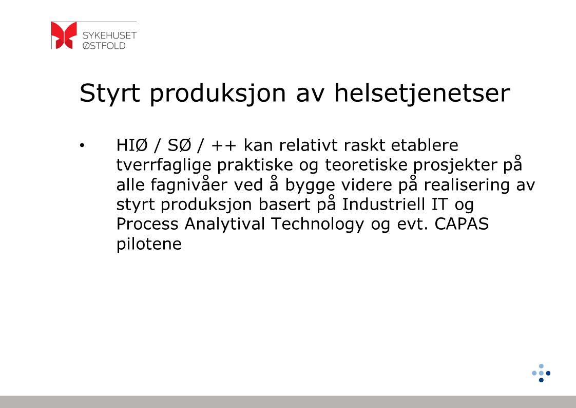 Styrt produksjon av helsetjenetser HIØ / SØ / ++ kan relativt raskt etablere tverrfaglige praktiske og teoretiske prosjekter på alle fagnivåer ved å b