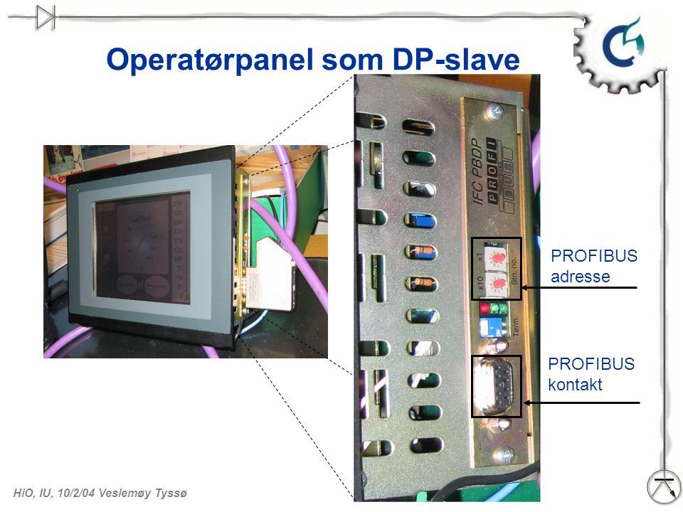 HiO, IU, 10/2/04 Veslemøy Tyssø Digitale inn/ut som DP slave PROFIBUS-adresse : 13
