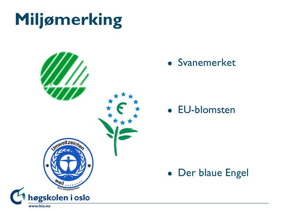 Miljømerking l Svanemerket l EU-blomsten l Der blaue Engel