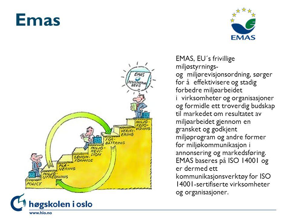 Emas EMAS, EU´s frivillige miljøstyrnings- og miljørevisjonsordning, sørger for å effektivisere og stadig forbedre miljøarbeidet i virksomheter og org