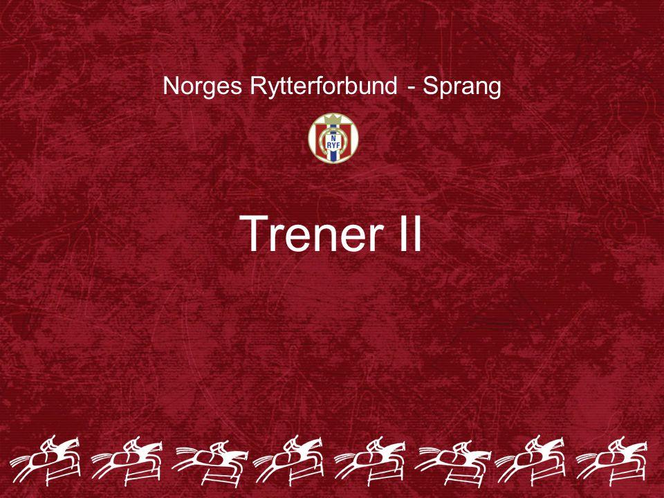 Norges Rytterforbund - Sprang Trener II