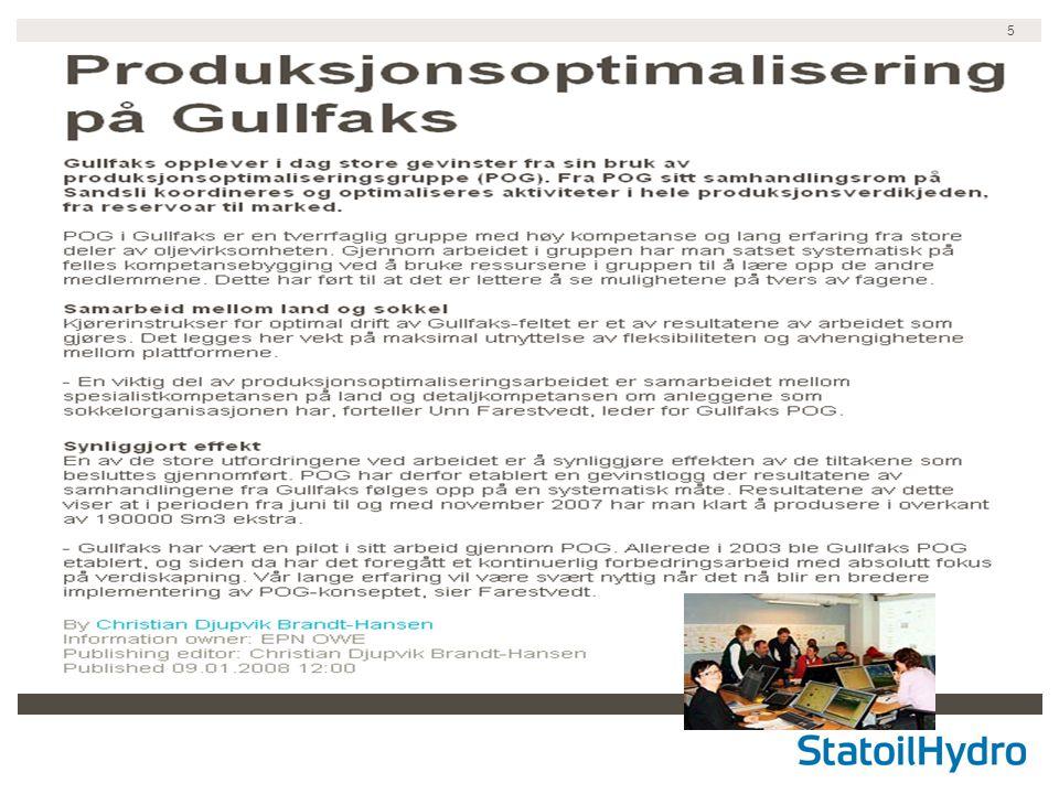 6 Oppgave nr 6: Økt utvinning på Gullfaks med IO Sette seg inn i Integrerte Opeajoner generelt –Hviklen anvendelse har dette for Økt oljeutvinning.