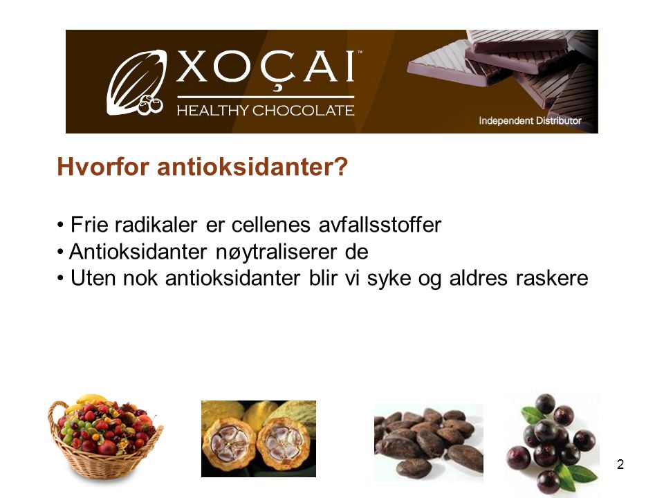 2 Hvorfor antioksidanter? Frie radikaler er cellenes avfallsstoffer Antioksidanter nøytraliserer de Uten nok antioksidanter blir vi syke og aldres ras