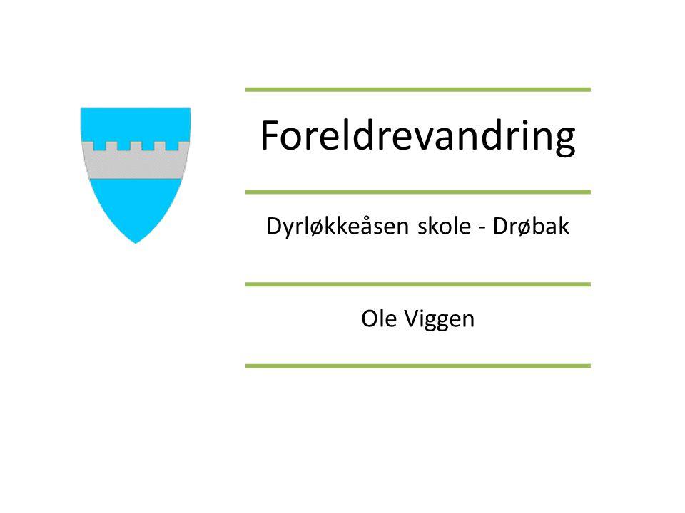 Foreldrevandring Dyrløkkeåsen skole - Drøbak Ole Viggen
