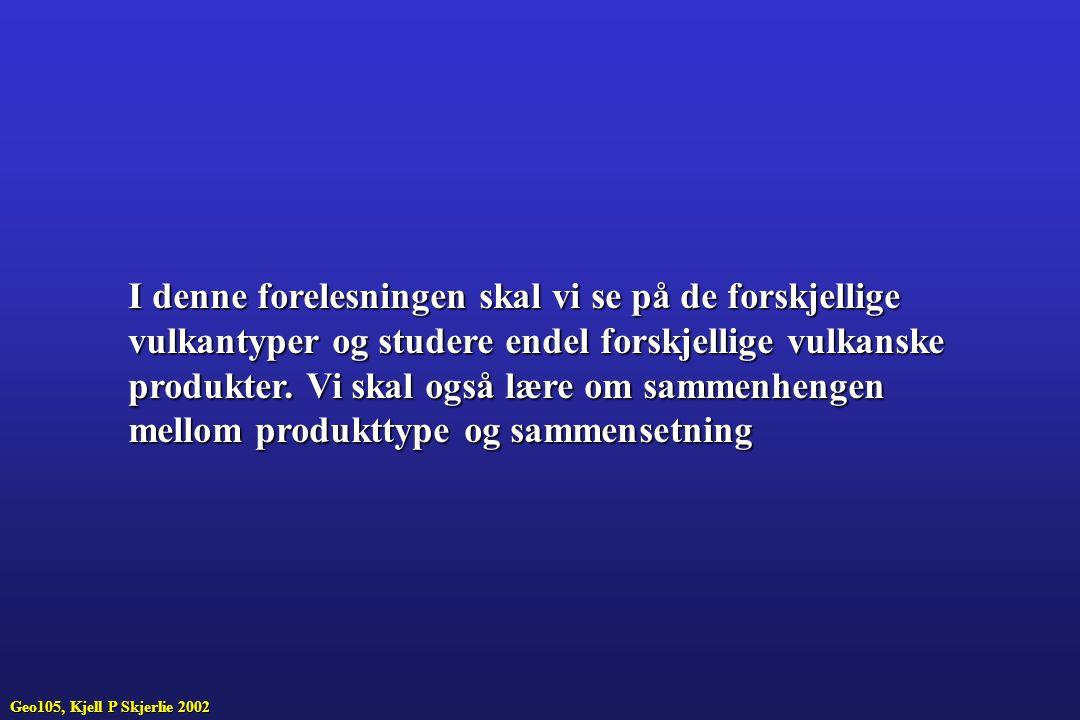 Putelava fra Island, merk puteform og drain-out struktur Geo-105, Kjell P Skjerlie, 2002