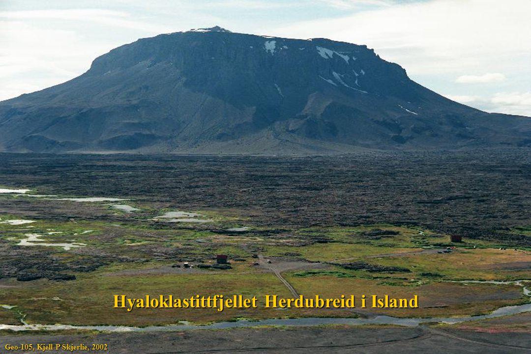 Hyaloklastittfjellet Herdubreid i Island Geo-105, Kjell P Skjerlie, 2002