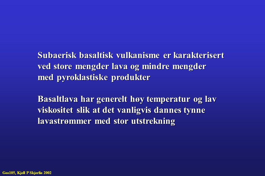 Klassifikasjon av pyroklastiske bergarter, gjelder for alle typer av magma Geo-105, Kjell P Skjerlie, 2002