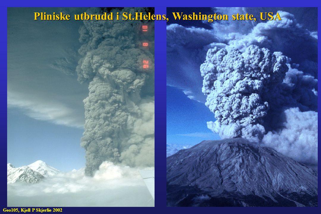 Pliniske utbrudd i St.Helens, Washington state, USA Geo105, Kjell P Skjerlie 2002