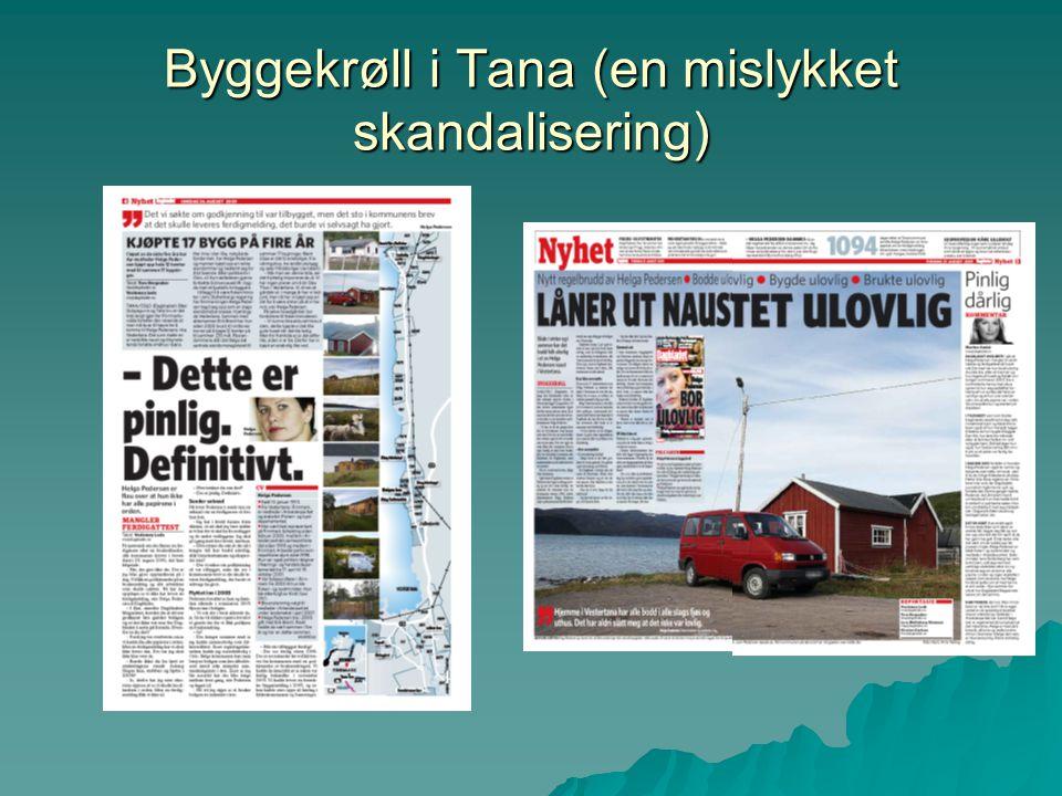 Byggekrøll i Tana (en mislykket skandalisering)