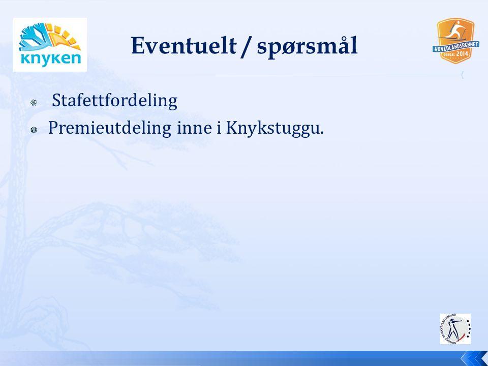  Stafettfordeling  Premieutdeling inne i Knykstuggu.