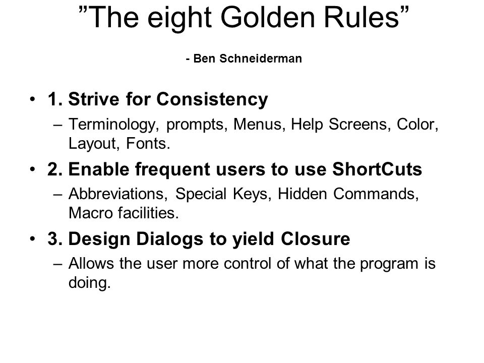 The eight Golden Rules - Ben Schneiderman 1.