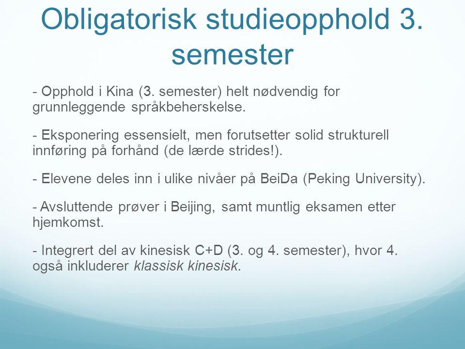 Obligatorisk studieopphold 3. semester - Opphold i Kina (3.