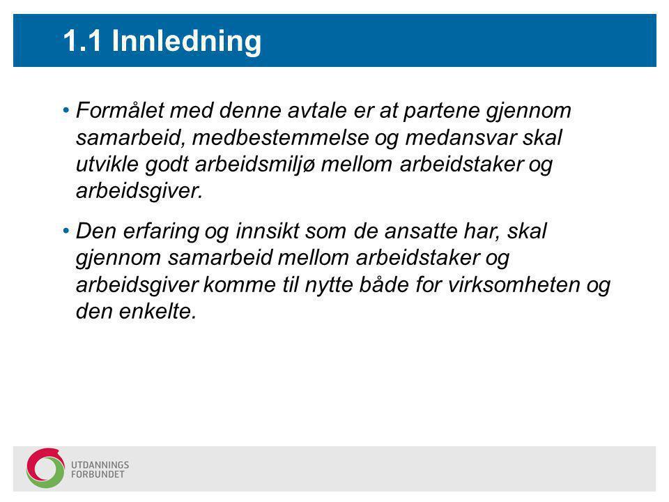 9: Hvordan praktisere Hovedavtalen.