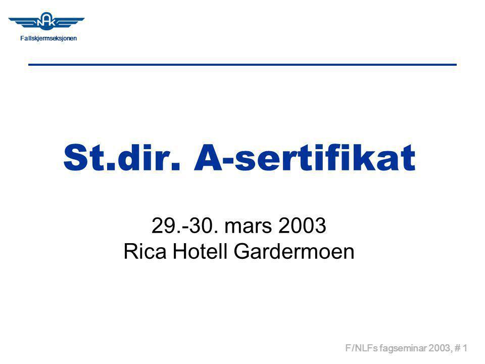 Fallskjermseksjonen F/NLFs fagseminar 2003, # 1 St.dir.