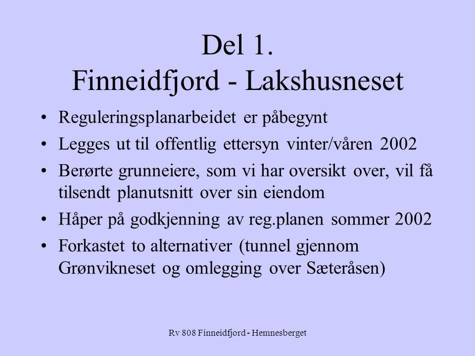 Rv 808 Finneidfjord - Hemnesberget Del 1.
