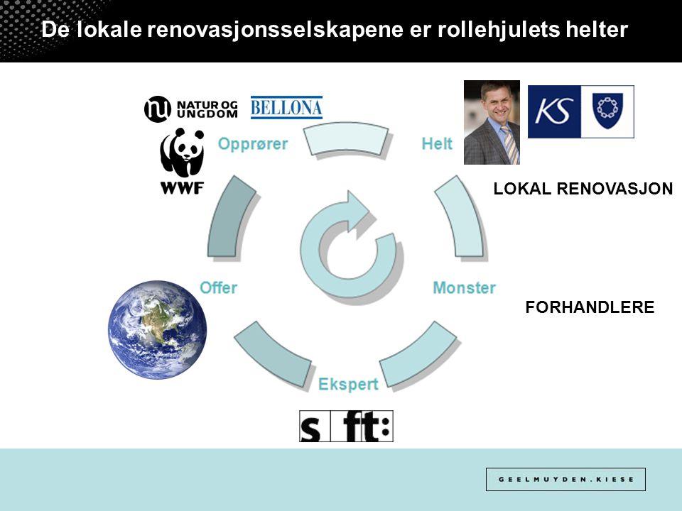 De lokale renovasjonsselskapene er rollehjulets helter LOKAL RENOVASJON FORHANDLERE