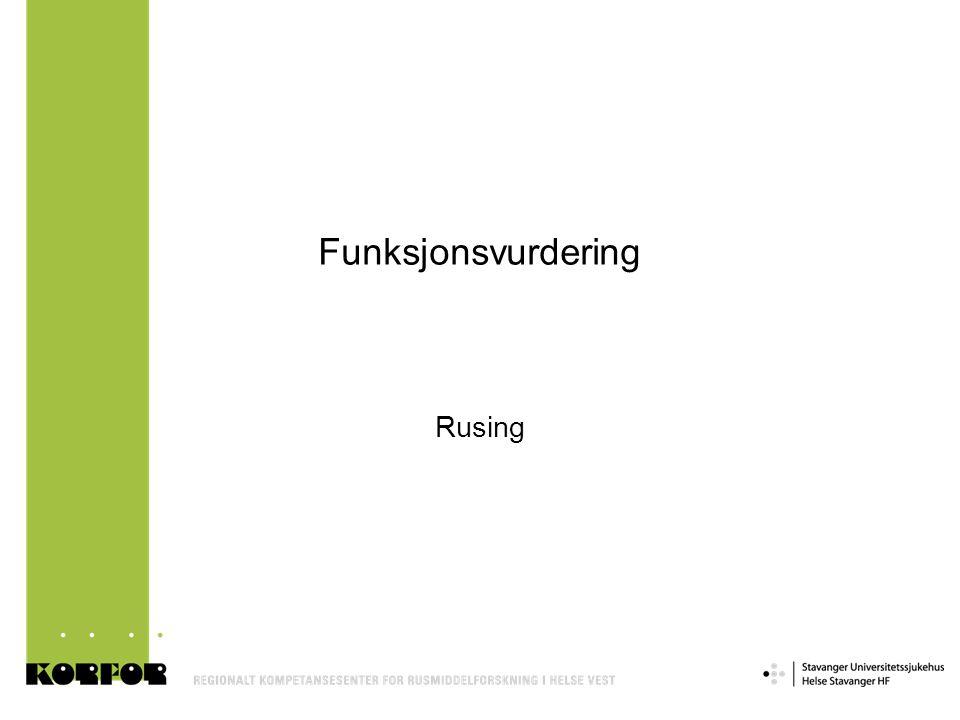 Funksjonsvurdering Rusing