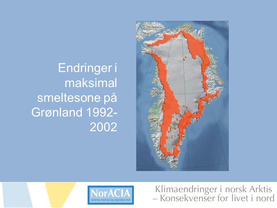 limaendringer i norsk Arktis – Knsekvenser for livet i nord Endringer i maksimal smeltesone på Grønland 1992- 2002