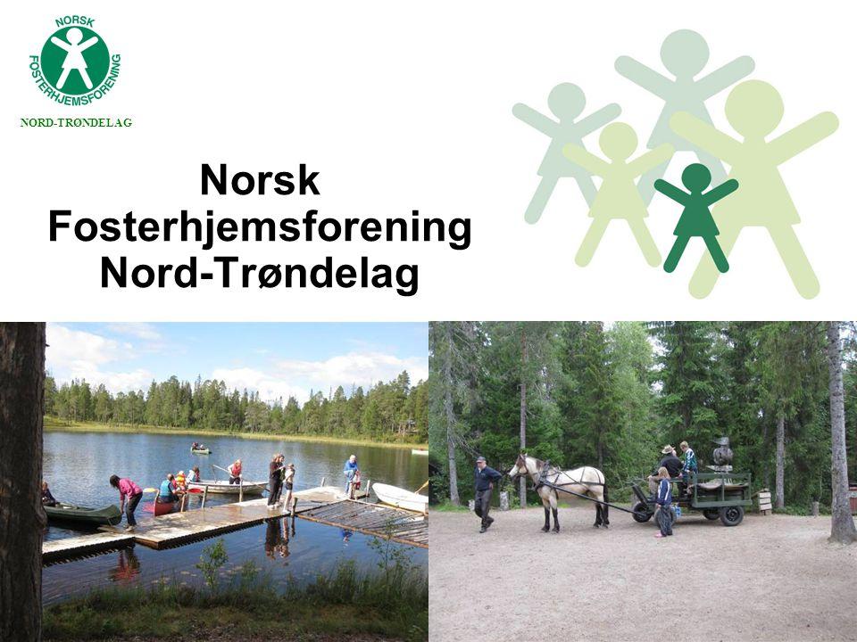 NORD-TRØNDELAG Norsk Fosterhjemsforening Nord-Trøndelag