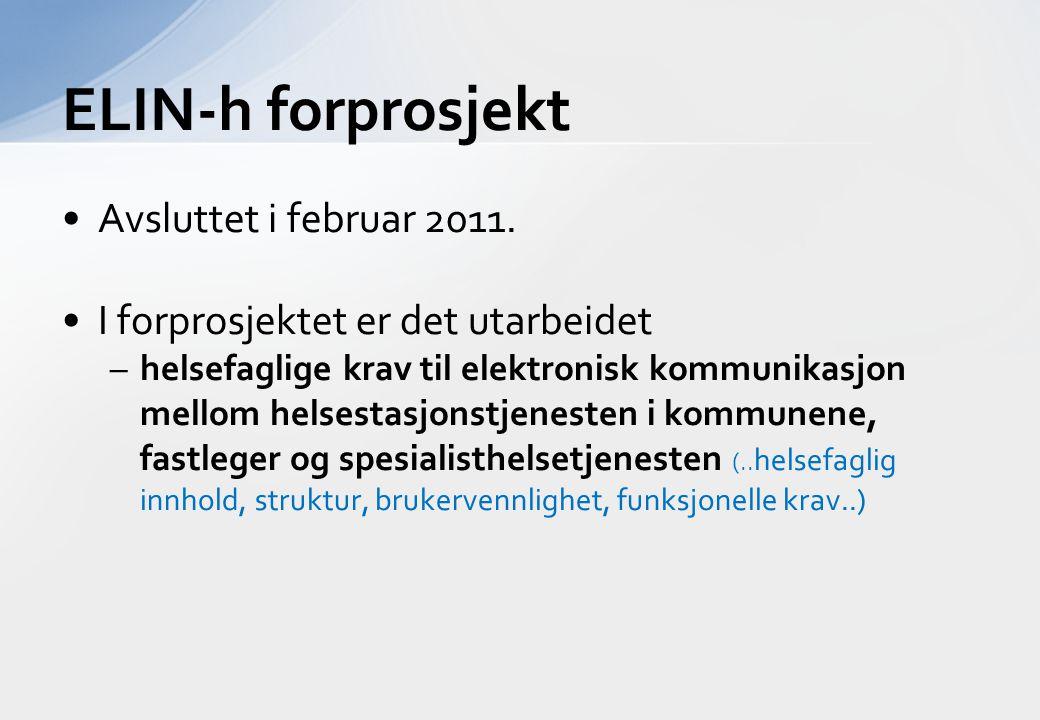 ELIN-h forprosjekt Avsluttet i februar 2011.