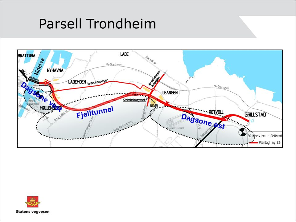 Fjelltunnel Dagsone vest Dagsone øst Parsell Trondheim