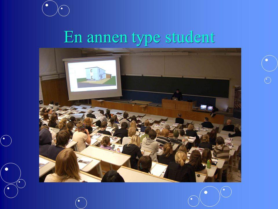 En annen type student