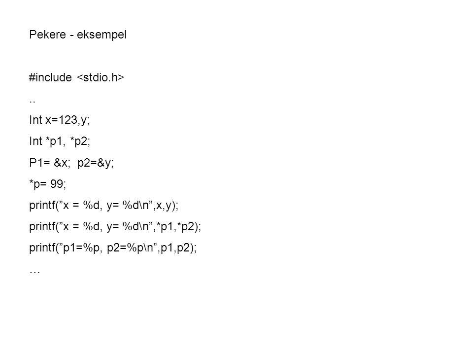 Eksempel på korrekt og feil program void swap(int *a, int *b){ int temp; temp =*a; *a = *b; *b = temp; } void swap(int a, int b){ //Feil ……Feil int temp; temp =a; a = b; b = temp; }