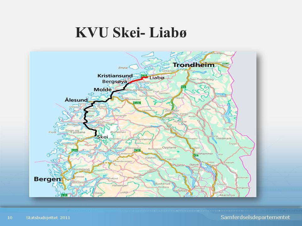 Samferdselsdepartementet KVU Skei- Liabø Statsbudsjettet 201110