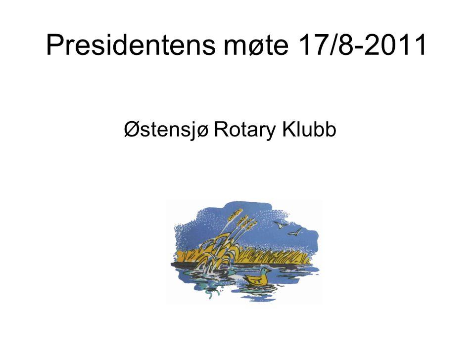 Presidentens møte 17/8-2011 Østensjø Rotary Klubb
