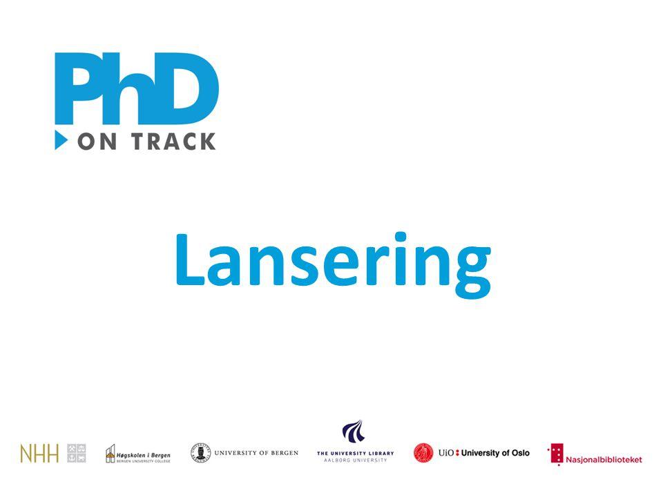 Prosjektet Kunnskapsgrunnlag Våre valg PhD on Track
