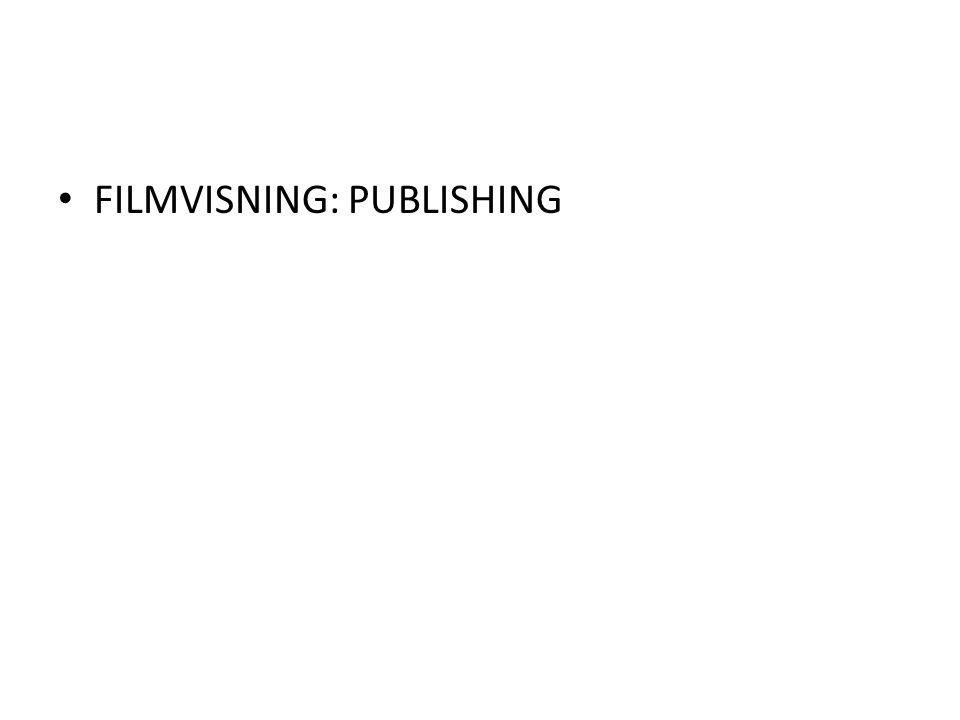 FILMVISNING: PUBLISHING