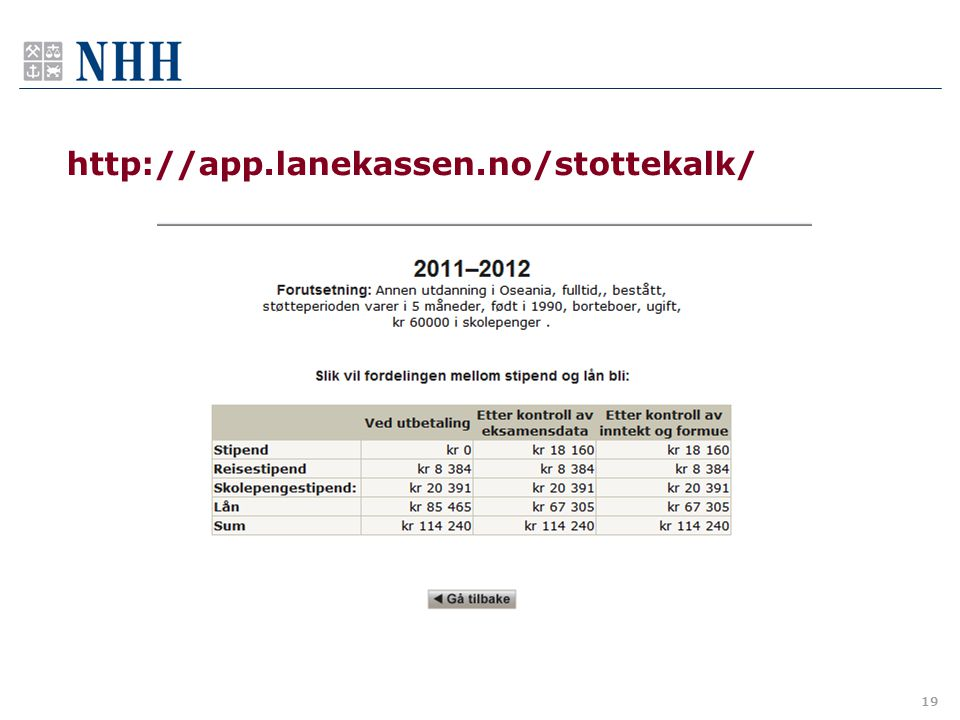 http://app.lanekassen.no/stottekalk/ 19