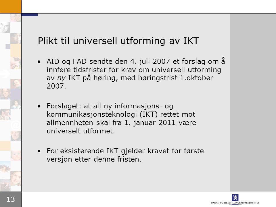 13 Plikt til universell utforming av IKT AID og FAD sendte den 4.
