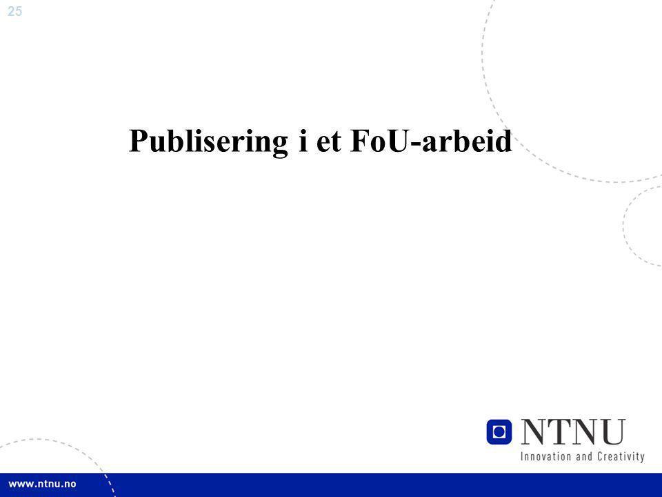 25 Publisering i et FoU-arbeid