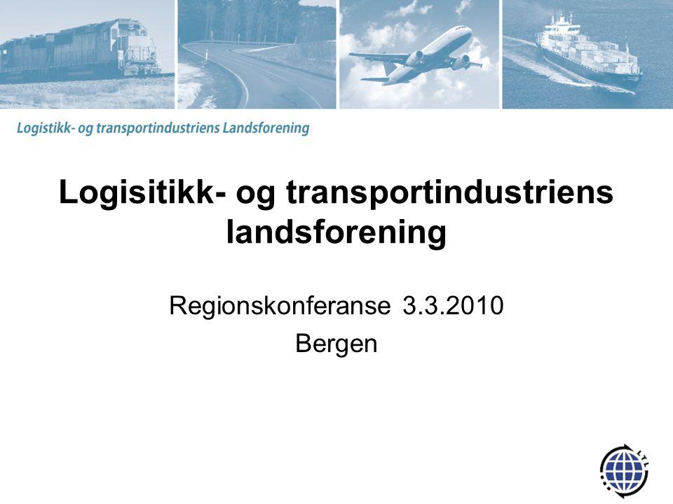 LTL Selvstendig interesse- og arbeidsgiverorganisasjon tilsluttet Organiserer hovedtyngden av norske transportindustribedrifter innenfor –Logistikk –Spedisjon –Skipsekspedisjon –Havne- og terminalrelatert virksomhet Medlem av Nordisk Speditørforbund, Clecat og FIATA
